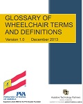 Glossary of Wheelchair Terms and Definitions, Version 1.0